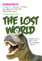 Lost World at Bristol Old Vic poster.